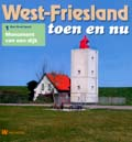 West-Friesland<br>toen en nu - 1.1 Kasteel Radboud in Medemblik